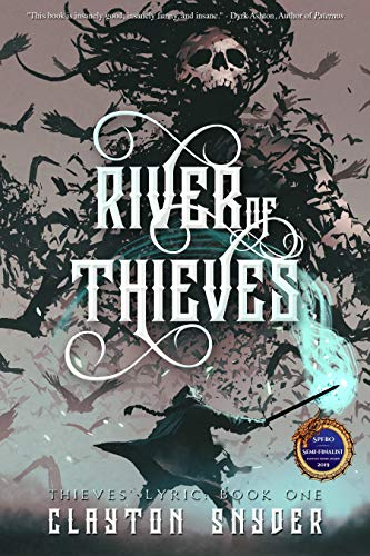 River of Thieves by [Clayton Snyder]