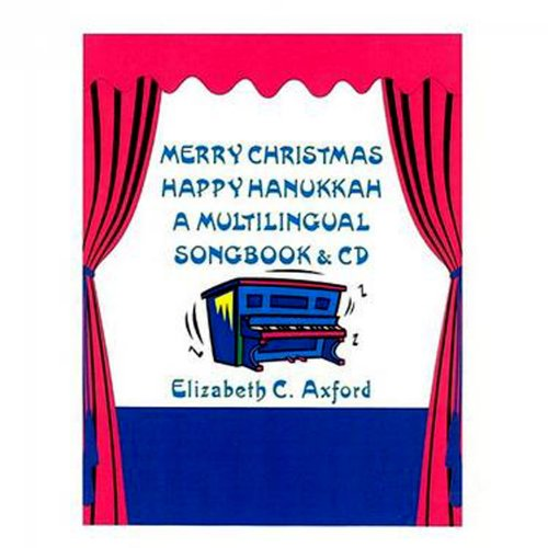 Merry Christmas Happy Hanukkah - A Multilingual Songbook and CD