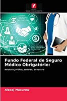 Fundo Federal de Seguro Médico Obrigatório