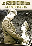 Les Trésors du Cinéma Russe : Les Officiers (Officers)