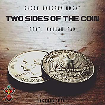 Two Sides of the Coin (Instrumental) [feat. Kyllah Fam]