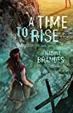 A Time To Rise (Volume 3) (Out of Time Series)