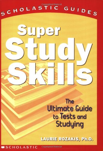 Compare Textbook Prices for Super Study Skills Scholastic Guides  ISBN 9780439216074 by Rozakis, Laurie,Cain, David