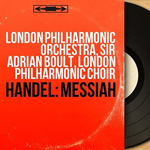 London Philharmonic Orchestra, Sir Adrian Boult, London Philharmonic Choir