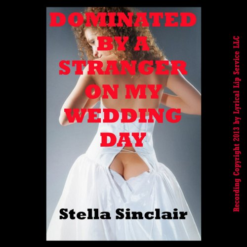 Dominated by a Stranger on My Wedding Day cover art