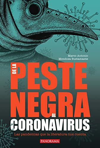 DE LA PESTE NEGRA AL CORONAVIRUS: LAS EPIDEMIAS QUE LOS LIBROS NOS CUENTAN (Spanish Edition)
