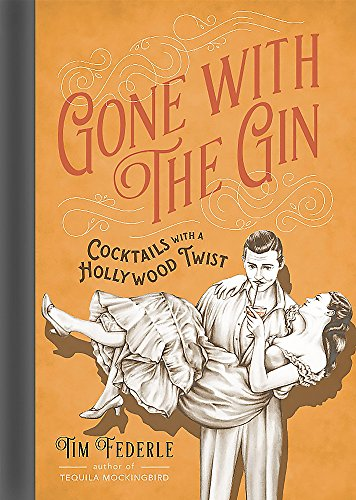 Gone with the Gin: Cocktails