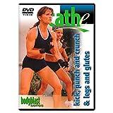 Cathe Friedrich Body Blast Kickboxing Kick, Punch & Crunch and Legs &...