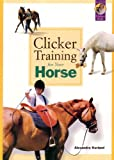 Clicker Training for Your Horse...