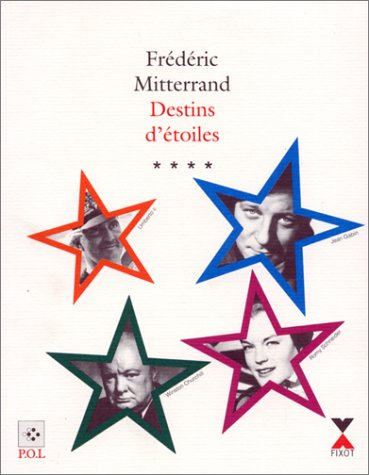 Destins d'étoiles, tome 4 : Winston Churchill - Romy Schneider - Umberto II - Jean Gabin