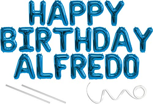 Alfredo, Happy Birthday Mylar Balloon Banner - Blue - 16 inch Letters. Includes 2 Straws for Inflating, String for Hanging. Air Fill Only- Does Not Float w/Helium. Great Birthday Decoration