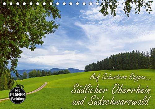 Auf Schusters Rappen. Südlicher Oberrhein und Südschwarzwald (Tischkalender 2021 DIN A5 quer)