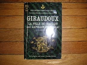 La Folle De Chaillot and L'Apollon De Bellac