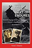 The Love That Endures, Second Edition: Remembering My Mother and My Father, U.S.S. Arizona s Chaplain at Pearl Harbor