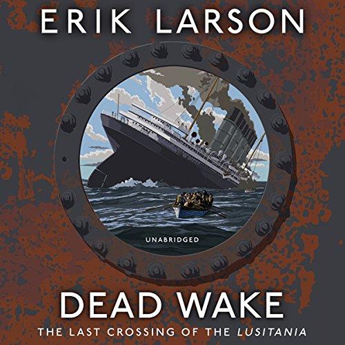 Dead Wake audiobook cover art