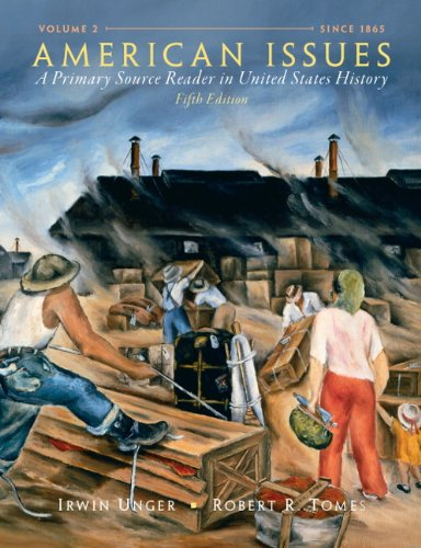 American Issues: A Primary Source Reader in United States History, Volume 2 (5th Edition)