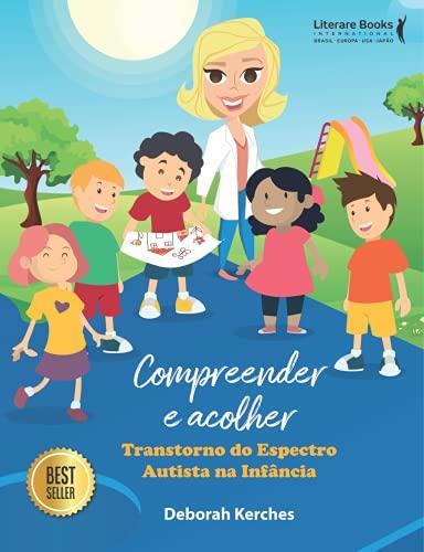 Compreender e acolher: transtorno do espectro autista na infância e adolescência