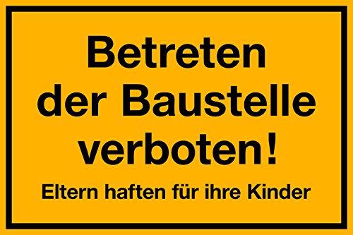 selbstklebendes(!) Schild, Betreten der Baustelle verboten, 300 x 200 mm, 1,5mm dick