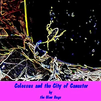 Colossus And The City Of Canaster