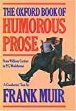The Oxford Book of Humorous Prose (Oxford Paperbacks)