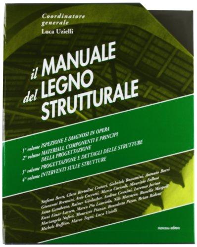 Manuale del legno strutturale. Con aggiornamento online