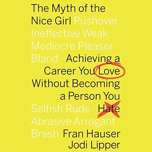 The Myth of the Nice Girl audiobook cover art