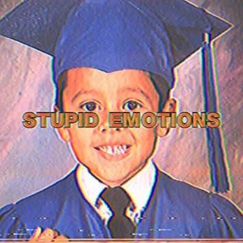 stupid emotions