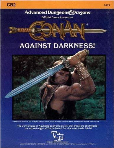 Conan: Against Darkness (Advanced Dungeons & Dragons module CB2)