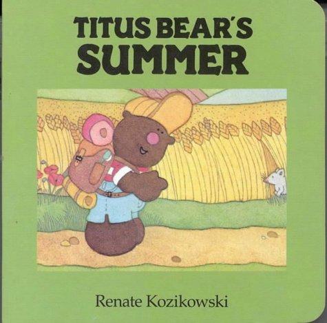 Titus Bear's Summer (Titus Bear Books)