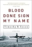 Blood Done Sign My Name: A True Story (Paperback)