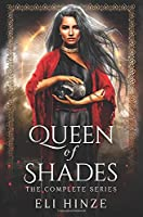 Queen of Shades: The Complete Series