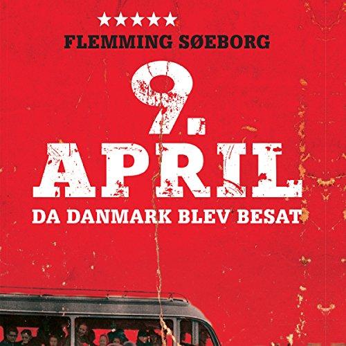 9. April: da Danmark blev besat audiobook cover art