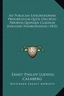 Ad Publicam Explorationem Progressuum Quos Discipuli Priorum Quinque Classium Johannei Hamburgensis (1832)