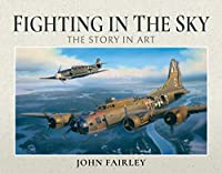 Fighting in the Sky: The Story in Art