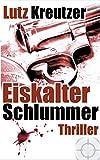 Eiskalter Schlummer: Thriller