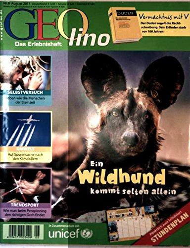 Geolino, das Erlebnisheft Nr. 8, August 2011 - Windhund kommt selten allein, leben wie die Menschen der Steinzeit, auf Spurensuche nach den Klimakillern, der richtige Dreh beim Penspinning
