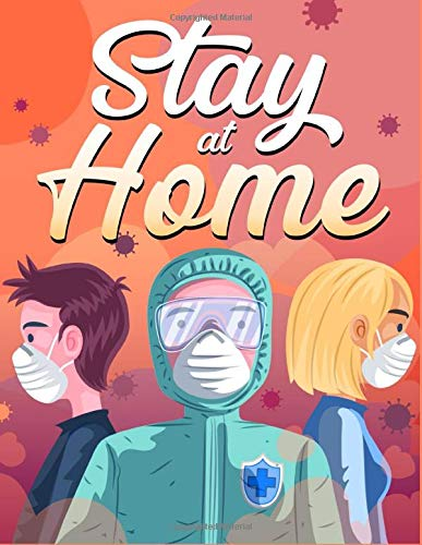Stay at Home: Adult Coloring Book for Stress Relieving Mindful Relaxation During Self-Quarantine And Isolation Meditative Stress Relief Swear Word Designs to Color
