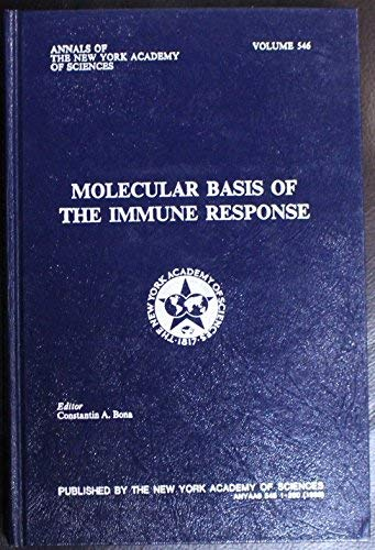 Molecular Basis of the Immune Response (Annals of the New York Academy of Sciences)