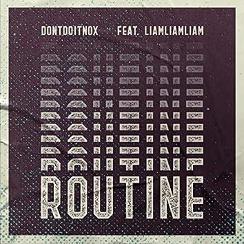 Routine (feat. Liamliamliam)