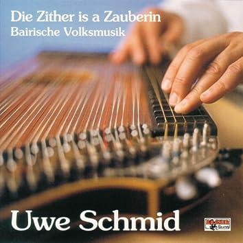 Die Zither is a Zauberin - Bairische Volksmusik