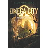 Omega City: The Forbidden Fortress (English Edition)