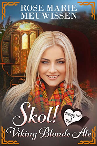 Skol! Viking Blonde Ale (Fortunes, Love & Fate Book 1) (English Edition)
