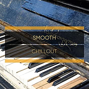 Smooth Chillout Therapy Compilation