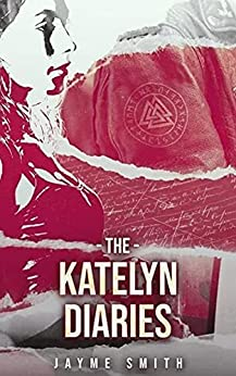 The Katelyn Diaries by [Jayme Smith]