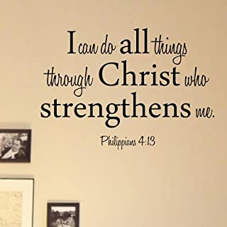 I can do All Things Through Christ who Strengthens me. Philippians 4:13 Vinyl Wall Decals Quotes Sayings Words Art Decor Lettering Vinyl Wall Art Inspirational Uplifting