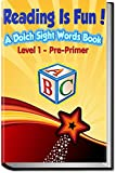 Reading Is Fun!: A Dolch Sight Words Book - Level 1 - Pre-Primer (Reading Is FUNdamental)