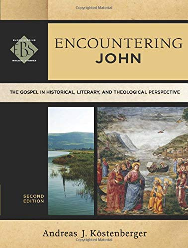 Compare Textbook Prices for Encountering John: The Gospel In Historical, Literary, And Theological Perspective Encountering Biblical Studies 2 Edition ISBN 9780801049163 by Köstenberger, Andreas J.