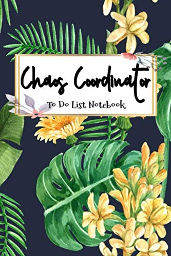 Chaos Coordinator: To Do List Notebook: To Do & Dot Grid Matrix: Floral Watercolor Cover (Volume 16)