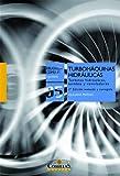 Turbomáquinas hidráulicas: Turbinas hidráulicas, bombas, ventiladores (Biblioteca Comillas, Ingeniería)