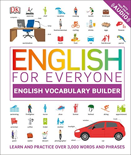 English for Everyone: Vocabulary Builder: An ESL Book of Over 3,000 English Words and Phrases